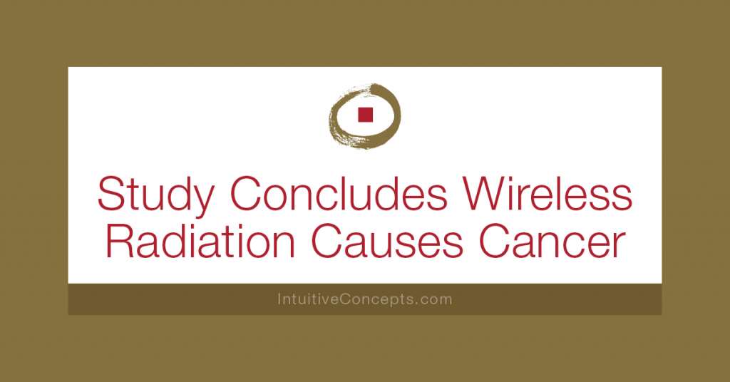 Wireless Radiation Causes Cancer