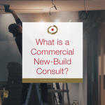 Commercial New Build Consult